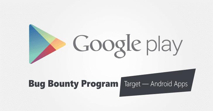 Google Play phát hành chương trình Bounty nhằm bảo vệ các ứng dụng